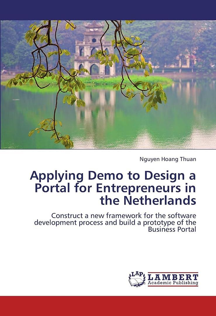 批判的にナンセンス受け皿Applying Demo to Design a Portal for Entrepreneurs in the Netherlands