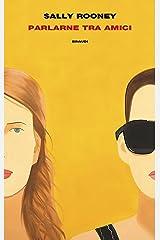 Parlarne tra amici (Supercoralli) (Italian Edition) Format Kindle