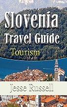 Slovenia Travel Guide: Tourism