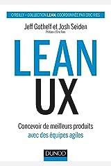 Lean ux - concevoir des produits meilleurs avec des equipes agiles Paperback