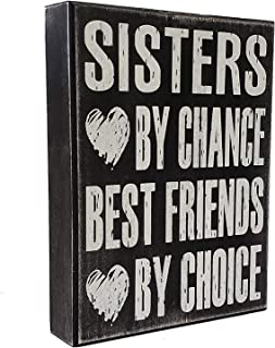 Sister Gifts from Sister, Sign, Sisters By Chance Best Friends By Choice, Sentimental Gift, Plaque, Wall Art- Sister Bond - Wall Decor - Gift For Sister, Sister Sayings, Shelf Knick Knacks
