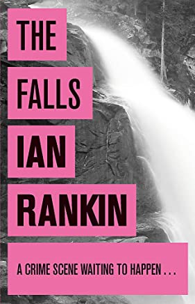 The Falls (A Rebus Novel)