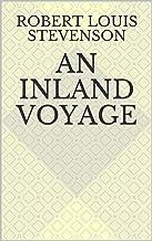 An Inland Voyage (English Edition)