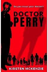 Doctor Perry: A Paranormal Medical Thriller (English Edition) Versión Kindle
