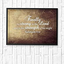 HaiGuoQu Finally, be Strong in The Lord and in The Strength of his Might,Wall Décor, Religious Bible Verses Inspire Poster Wall Art Prints Framed 16x12in