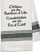 Dishtowel - Children are The Rainbow of Life. Grandchildren are The Pot of Gold
