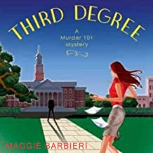 Third Degree: A Murder 101 Mystery, Book 5