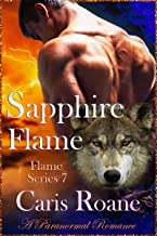 Sapphire Flame: A Paranormal Romance (The Flame Series Book 7)