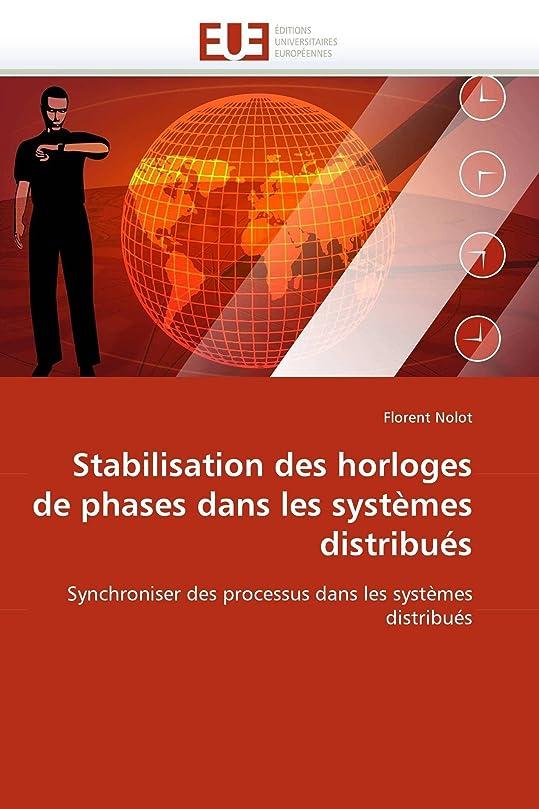 有効化記録Stabilisation Des Horloges de Phases Dans Les Systèmes Distribués (Omn.Univ.Europ.)