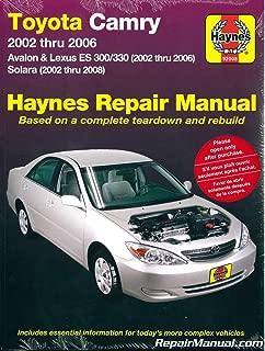 H92008 Haynes Toyota 2002-2006 Camry Avalon Lexus ES300 330 and Solara 2002-2008 Auto Repair Manual