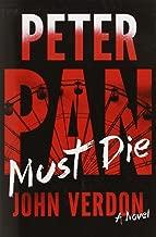 Peter Pan Must Die by John Verdon (1-Jul-2014) Hardcover