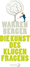 Die Kunst des klugen Fragens (German Edition)
