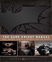 کتابچه راهنمای Dark Dark Knight: ابزارها ، سلاح ها ، وسایل نقلیه و اسناد از Batcave