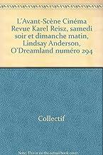 L'Avant-Scène Cinéma Karel Reisz, samedi soir et dimanche matin, Lindsay Anderson, O'Dreamland numéro 294