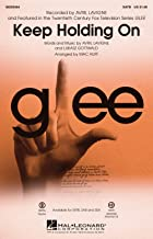 Keep Holding On - from Glee - SATB Choral Sheet Music