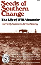 Seeds of Southern Change: The Life of Will Alexander (Norton Library (Paperback))