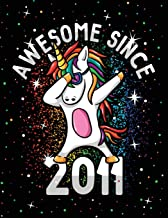 Unicorn Journal Awesome Since 2011 Activity Notebook: For Kids Girls: Mixed Diary Pages With Dabbing And Dancing Unicorns Coloring Pages