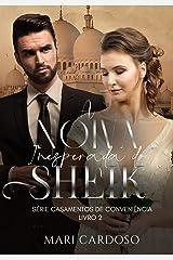 A Noiva Inesperada do Sheik: Série Casamentos de Conveniência - Livro 2 eBook Kindle