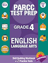 PARCC Test Prep Grade 4  English Language Arts: Common Core Grade 4 PARCC, PARCC Test Prep Grade 4 Reading, PARCC Practice Book Grade 4, Common Core ... 4 ELA (PARCC Practice Books) (Volume 10)