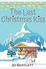 The Last Christmas Kiss Kindle Edition