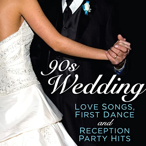 90s Wedding Songs.90s Wedding Love Songs First Dance And Reception Party