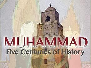 Muhammad: Five Centuries of History