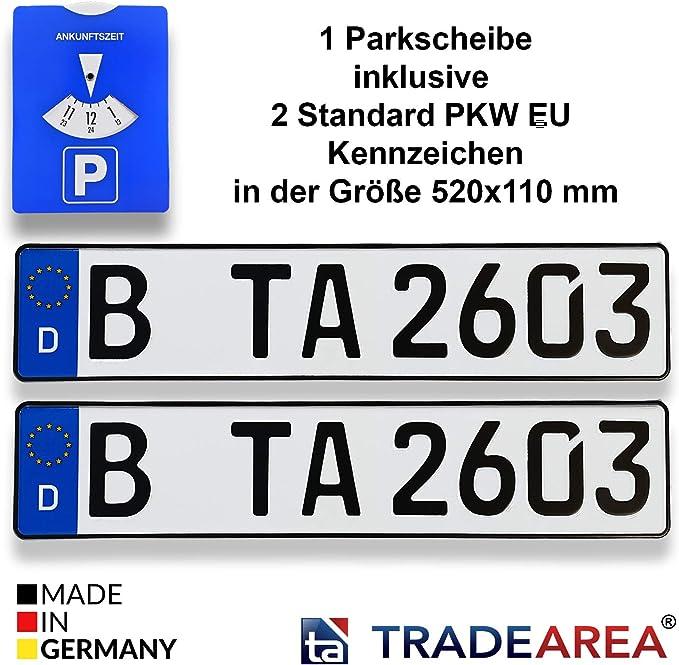 Ta Tradearea 1 Parkscheibe Inklusive 1 Standard Eu Kennzeichen Mit Ihrer Wunschprägung Auto