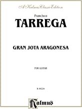 Gran Jota Aragonesa: Classical Guitar Solo (Kalmus Edition)
