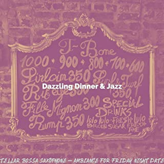 Stellar Bossa Saxophone - Ambiance for Friday Night Dates