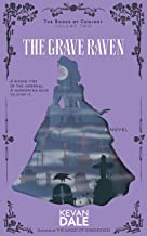 The Grave Raven: The Books of Conjury, Volume Two