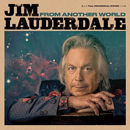 Jim Lauderdale - From Another World (2019) LEAK ALBUM