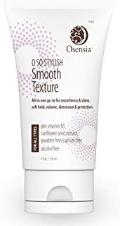 Styling Straightening Cream, Texture Smoothing to Tame Frizz and Boost Shine, Paraben and Sulfate-Free - Blow Dry Smooth Creme, Split End Treatment for Frizzy, Thin, Thick, Fine Hair Osensia 4 Ounces