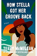 How Stella Got Her Groove Back (English Edition) eBook Kindle