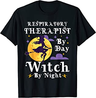 Respiratory Therapist by day witch by night Halloween T-Shirt