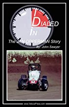 Dialed In - The Jan Opperman Story