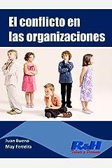 El conflicto en las organizaciones: No es un juego de niños Versión Kindle