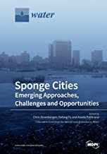 Sponge Cities: Emerging Approaches, Challenges and Opportunities