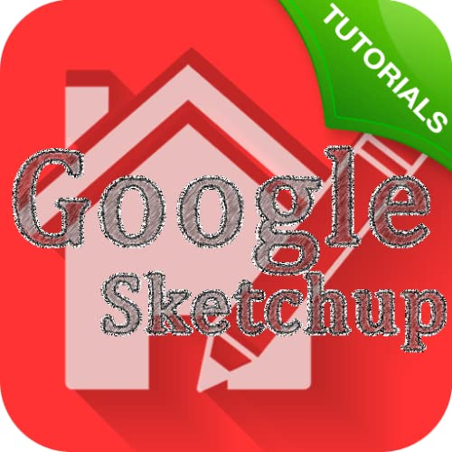 Tutorials for Google Sketchup