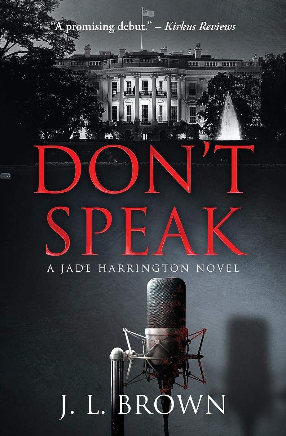 二王女長さDon't Speak (A Jade Harrington Novel) (The Jade Harrington Series)
