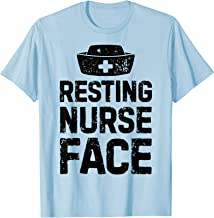 Resting Nurse Face T shirt Women Funny Nursing Nurses Gift T-Shirt