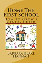 Home The First School: How to Grow a Genius Child