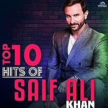 Top 10 Hits of Saif Ali Khan