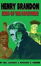 Henry Brandon: King of the Bogeymen (hardback)