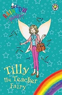 Tilly the Teacher Fairy: Special (Rainbow Magic)