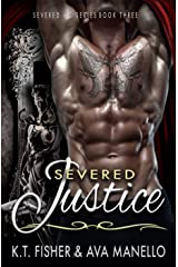Severed Justice (Severed MC Book 3) Kindle Edition