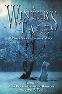 A Winter's Tale: Horror Stories for the Yuletide
