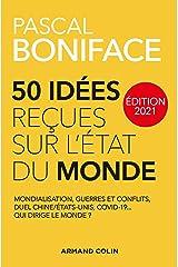 50 idées reçues sur l'état du monde - Édition 2021 (Hors Collection) Format Kindle