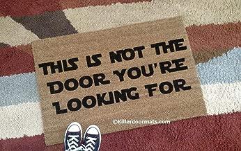 This Is Not The Door You're Looking For Coir Funny Doormat, Size Small - Welcome Mat - Doormat - Custom Hand Painted Doormat by Killer Doormats