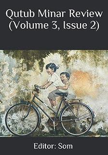 Qutub Minar Review: Volume 3, Issue 2