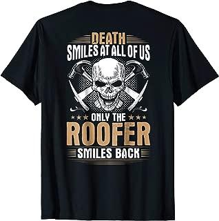 Roofer T-Shirt Death Smiles At All Of Us Tiler Thatcher